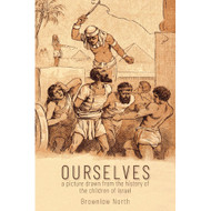 Ourselves: A Picture Drawn from the History of the Children of Israel