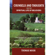 Counsels and Thoughts for the Spiritual Life of Believers