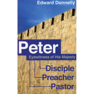 Peter: Eyewitness to His Majesty