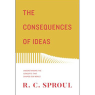 The Consequences of Ideas: Understanding the Concepts that Shaped Our World, New edition