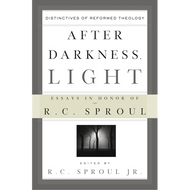 After Darkness, Light edited by R.C. Sproul Jr.