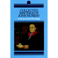 Collected Writings of John Murray, Vol. 2 by John Murray (Hardcover)
