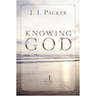 Knowing God by J.I. Packer (Paperback)