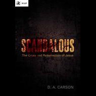 Scandalous by D.A. Carson (Paperback)