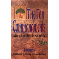The Ten Commandments by J. Douma (Hardcover)