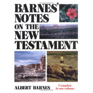 Barnes Notes on the New Testament) by Albert Barnes (Hardcover)
