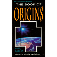 The Book of Origins: Genesis, Welwyn Commetaries by Philip Eveson (Paperback)