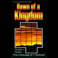 The Dawn of a Kingdom by Gordon J. Keddie (Paperback)