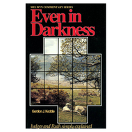 Even in Darkness by Gordon J. Keddie (Paperback)