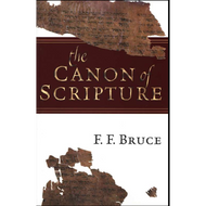 The Canon of Scripture by F.F. Bruce (Hardcover)