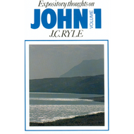 Expository Thoughts on John, Volume 1 by J.C. Ryle (Paperback)