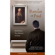 A Portrait of Paul by Rob Ventura & Jeremy Walker (Paperback)