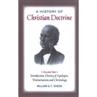 History of Christian Doctrine, 2 Volume set by William G.T. Shedd (Hardcover)