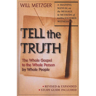 Tell the Truth by Will Metzger (Paperback)