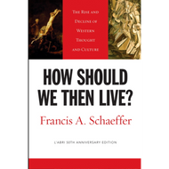 How Should We Then Live? by Francis A. Schaeffer (Paperback)