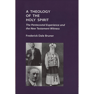 A Theology of the Holy Spirit by Frederick Dale Bruner (Paperback)