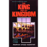 A King & His Kingdom by John Legg (Paperback)