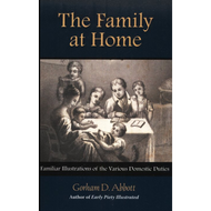 The Family at Home by Gorham D. Abbott (Paperback)