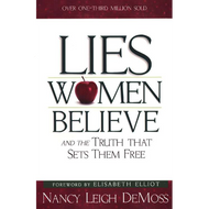 Lies Women Believe by Nancy Leigh DeMoss (Paperback)