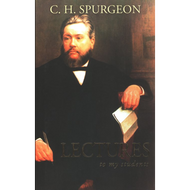 Lectures to My Students by Charles Spurgeon (Hardcover)