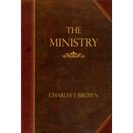The Ministry by Charles Brown (Paperback)