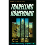 Travelling Homeward by Michael Bentley (Paperback)