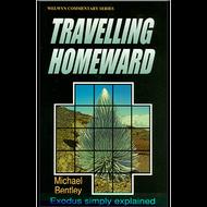 Travelling Homeward by Michael Bentley (Paperback)