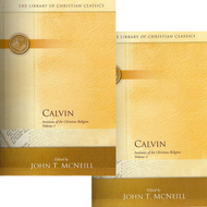 Institutes of the Christian Religion by John Calvin (Hardcover)