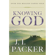 Knowing God by J. L. Packer (Hardcover)