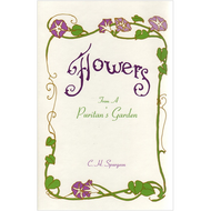 Flowers from a Puritan's Garden by C.H. Spurgeon (Hardcover)