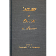 Lectures on Baptism by William Shirreff (Hardcover)