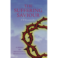 The Suffering Saviour by F.W. Krummacher (Hardcover)