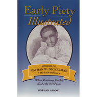 Early Piety Illustrated by Gorham Abbott (Paperback)