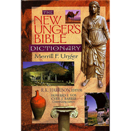 The New Unger's Bible Dictionary by Merrill F. Unger (Hardcover)