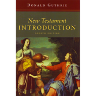 New Testament Introduction, Fourth Edition by Donald Guthrie (Hardcover)