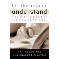 Let the Reader Understand, Second Edition by Dan McCartney & Charles Clayton (Paperback)