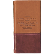 Cheque Book of the Bank of Faith by Charles Spurgeon (Leather Bound)