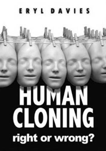 Human Cloning by Eryl Davies
