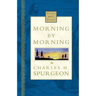 Morning by Morning by Charles H. Spurgeon (Hardcover)