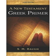 A New Testament Greek Primer, Second Edition by S.M. Baugh (Paperback)