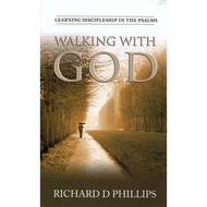 Walking with God by Richard D. Phillips (Paperback)