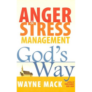 Anger & Stress Management God's Way by Wayne Mack (Paperback)