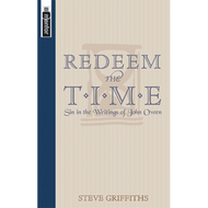 Redeem the Time by Steve Griffiths (Paperback)