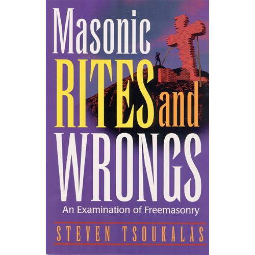 Masonic Rites and Wrongs by Steven Tsoukalas (Paperback)