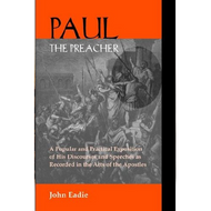 Paul the Preacher by John Eadie (Paperback)