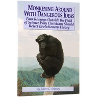 Monkeying Around with Dangerous Ideas by Robert G. Spinney (Booklet)