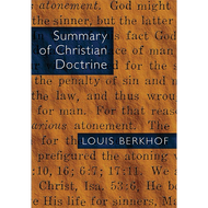 Summary of Christian Doctrine by Louis Berkhof (Paperback)