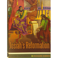 Josiah's Reformation by Richard Sibbes (Paperback)