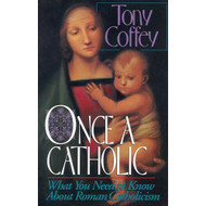 Once a Catholic by Tony Coffey (Paperback)