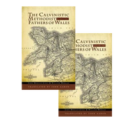 The Calvinistic Methodist Fathers of Wales, Two Volume Set by John Morgan Jones & William Morgan (Hardcover)